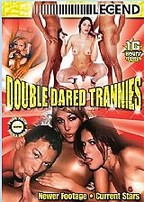 Double dared trannies