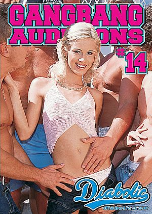 dvd Gangbang auditions vol.14